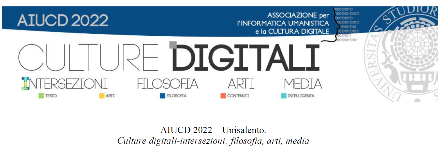 Sezione Salentina - AIUCD 2022 – Unisalento. Culture digitali-intersezioni: filosofia, arti, media