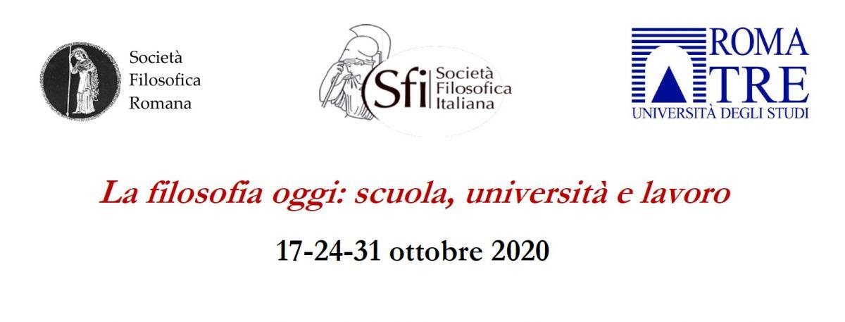 CONVEGNO NAZIONALE SFI 2020 - La filosofia oggi: scuola, università e lavoro (17-24-31 ottobre 2020)