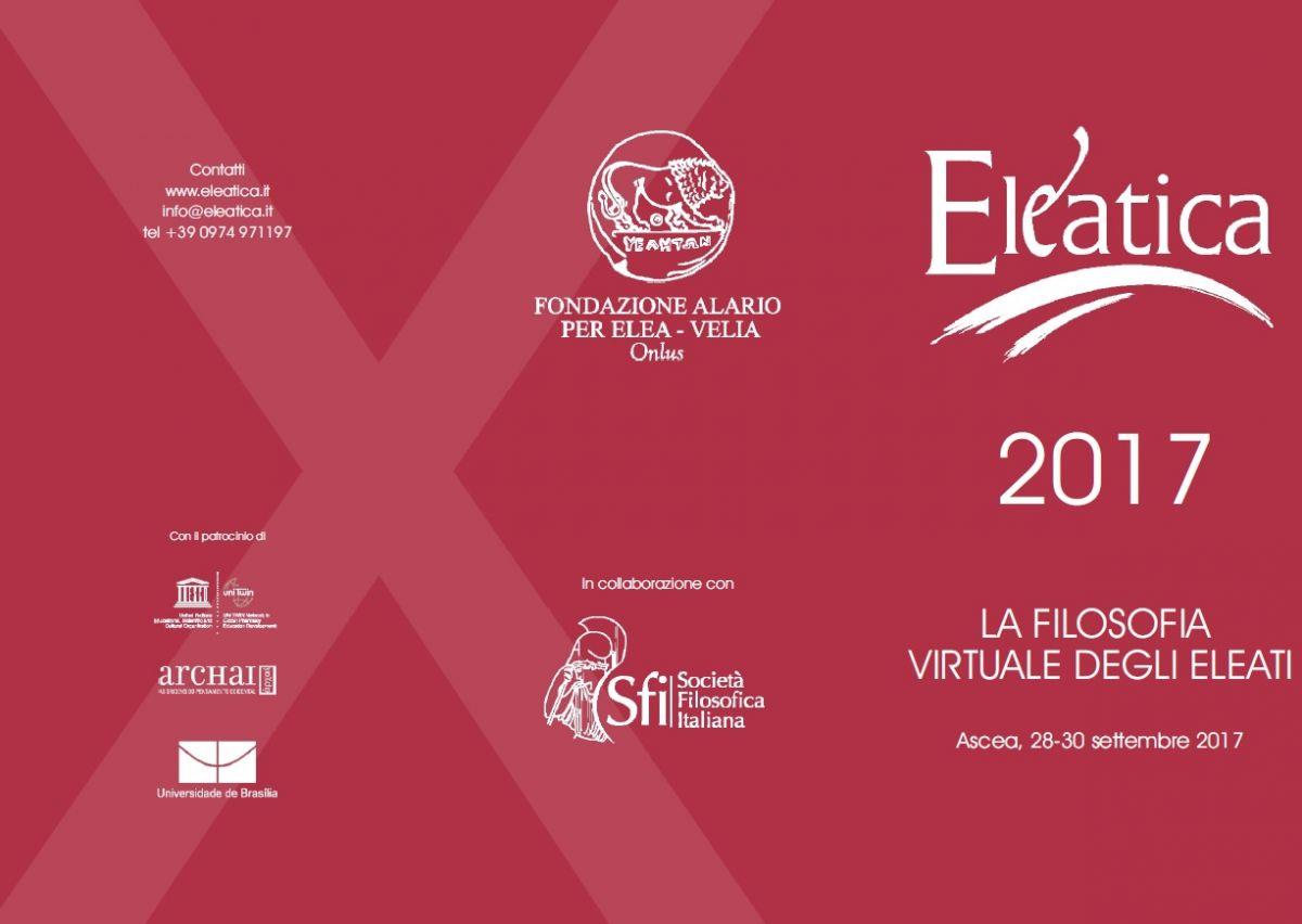 Eleatica 2017: LA FILOSOFIA VIRTUALE DEGLI ELEATI - Ascea, 28-30 settembre 2017