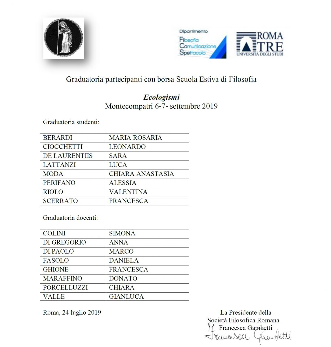 Graduatoria partecipanti con borsa Scuola Estiva di Filosofia 2019