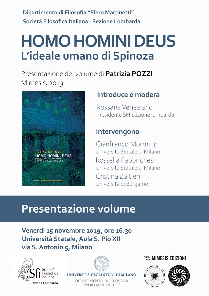 Sezione Lombarda: Presentazione del volume Homo Homini Deus. L'ideale umano di Spinoza di Patrizia Pozzi