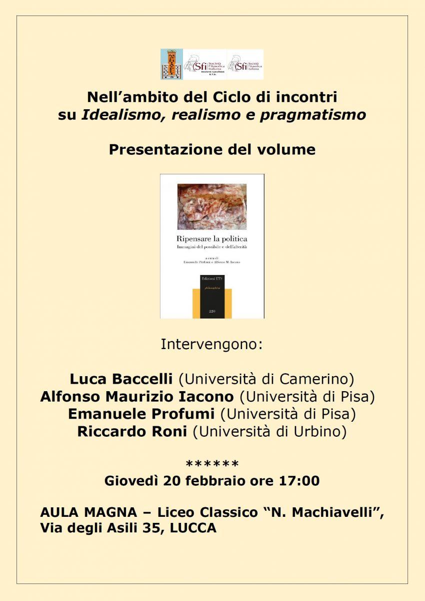 """Sezione di Lucca - Presentazione del Volume """"Ripensare la politica"""" a cura di E. Profumi e A.M. Iacono"""