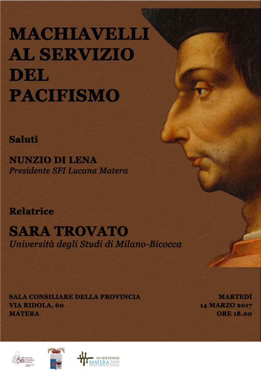 Sezione Lucana - Matera - MACHIAVELLI AL SERVIZIO DEL PACIFISMO