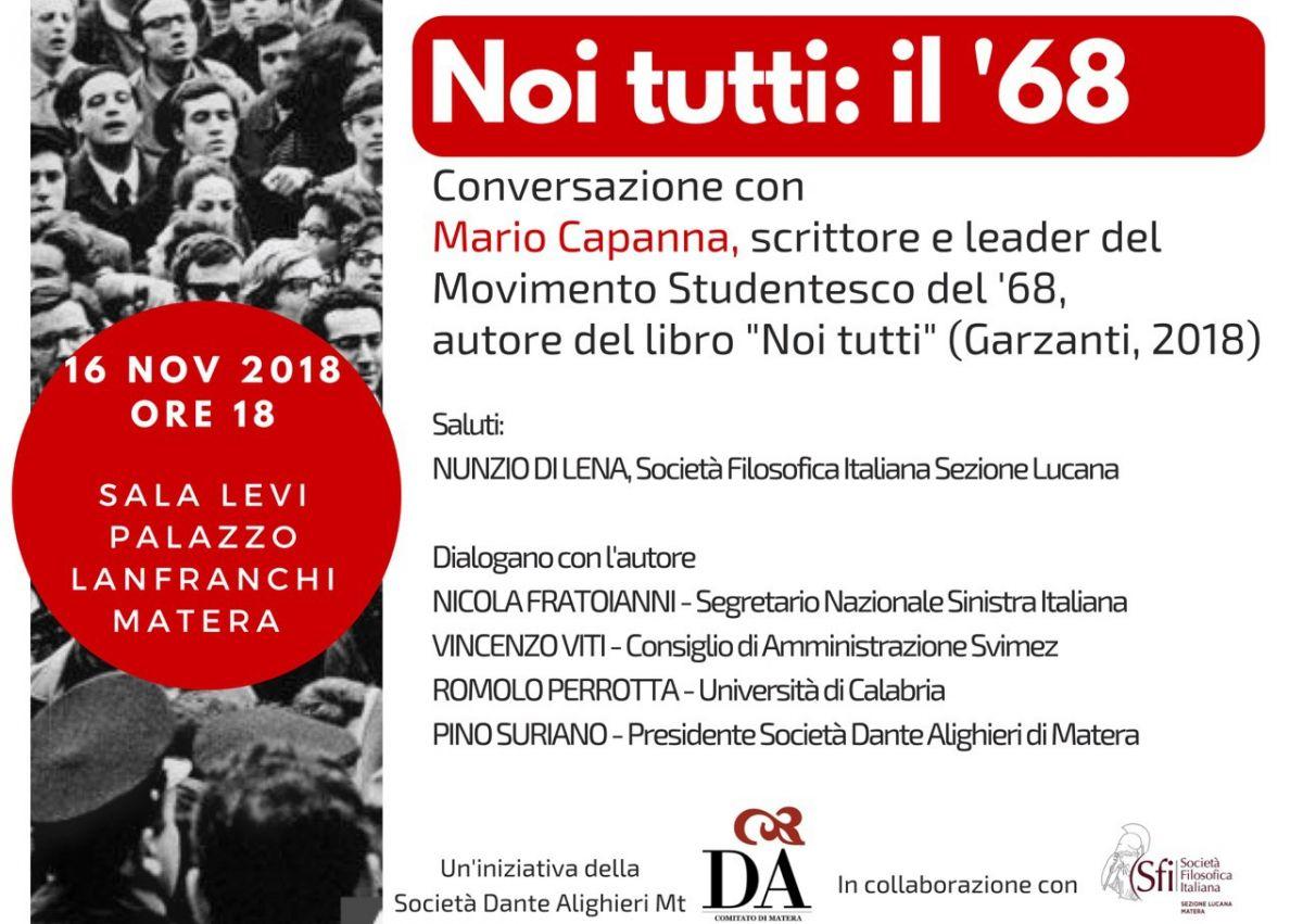 Sezione Lucana di Matera - A MATERA INCONTRO CON MARIO CAPANNA, LEADER DEL '68, A CINQUANT'ANNI DALLA CONTESTAZIONE GIOVANILE