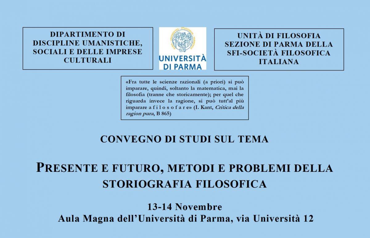 Sezione di Parma - PRESENTE E FUTURO METODI E PROBLEMI DELLA STORIOGRAFIA FILOSOFICA