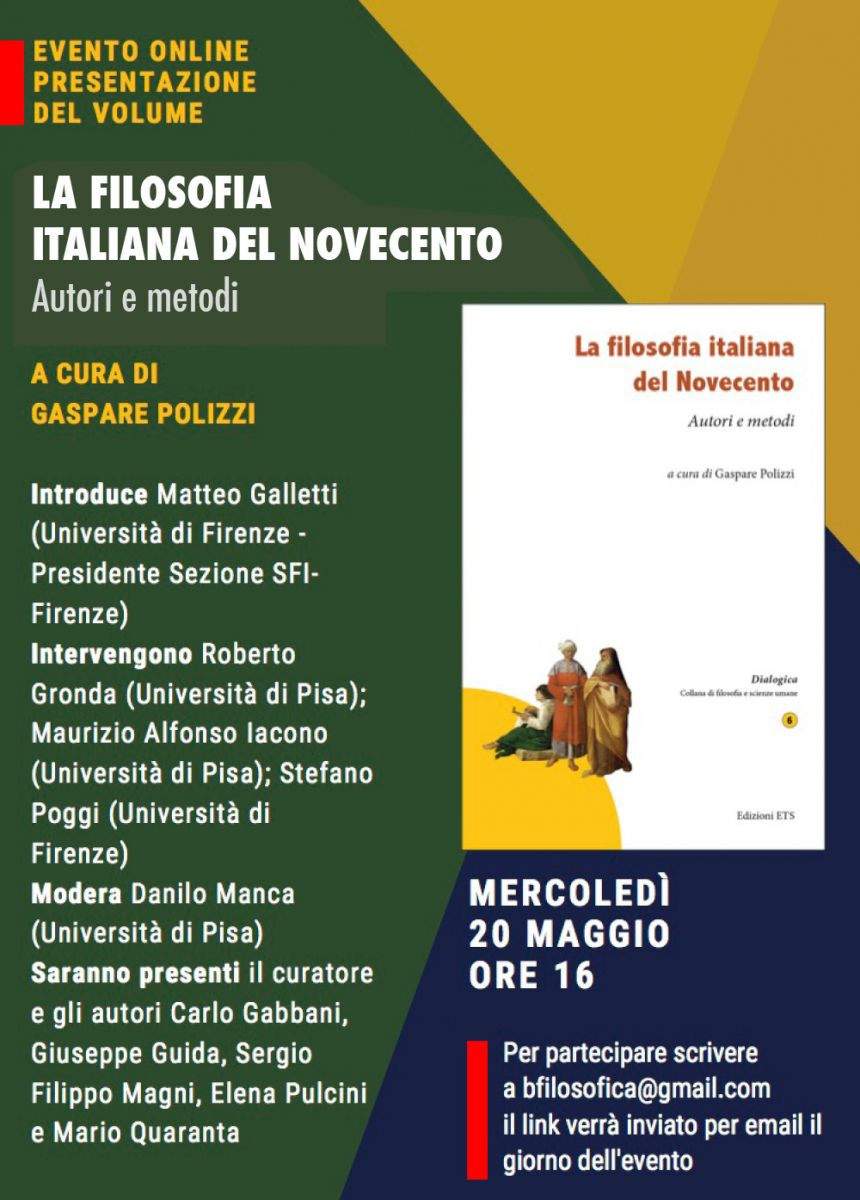 Sezione di Firenze - EVENTO ONLINE, PRESENTAZIONE DEL VOLUME: LA FILOSOFIA ITALIANA DEL NOVECENTO AUTORI E METODI A CURA DI GASPARE POLIZZI