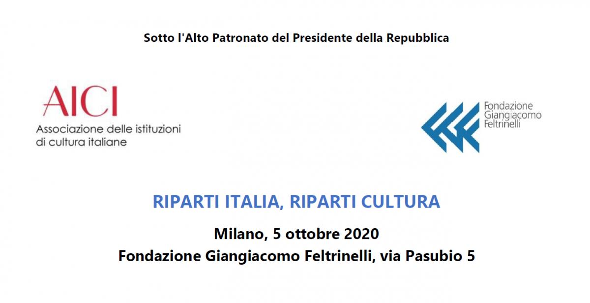 RIPARTI ITALIA, RIPARTI CULTURA - AICI & Fondazione Giangiacomo Feltrinelli