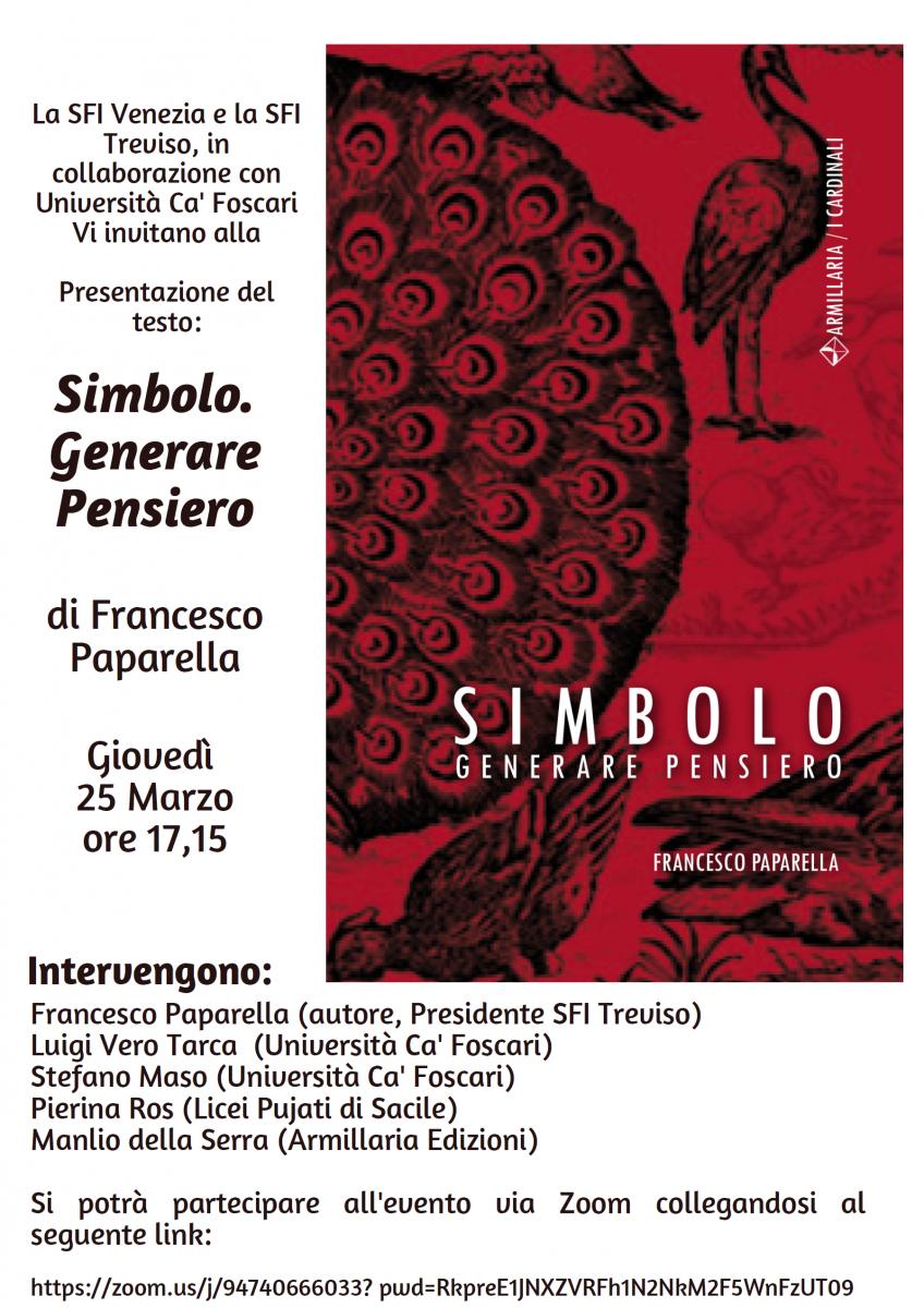 Sezioni di Venezia e di Treviso - Presentazione del testo: Simbolo. Generare Pensiero di Francesco Paparella