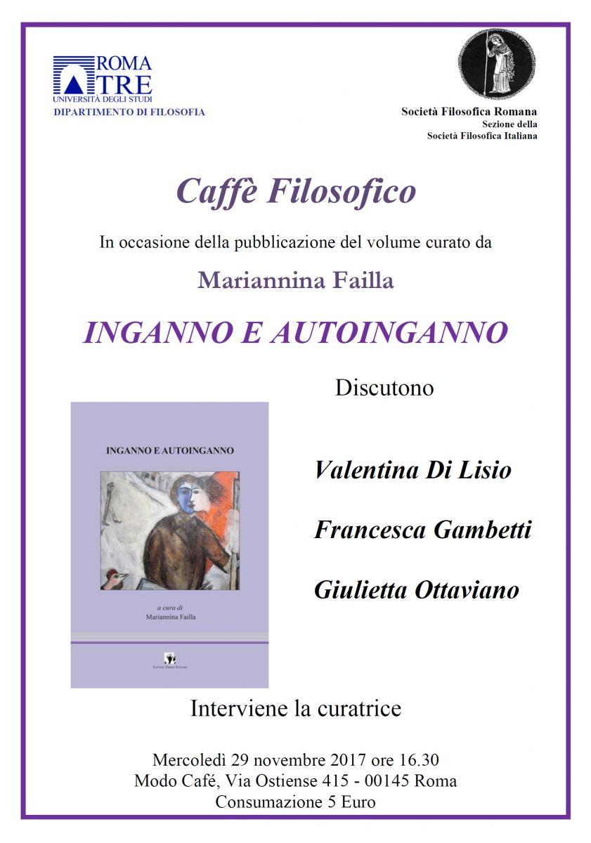 """Caffè filosofico - in occasione della presentazione del volume """"Inganno e autoinganno"""" (a cura di M. Failla)"""