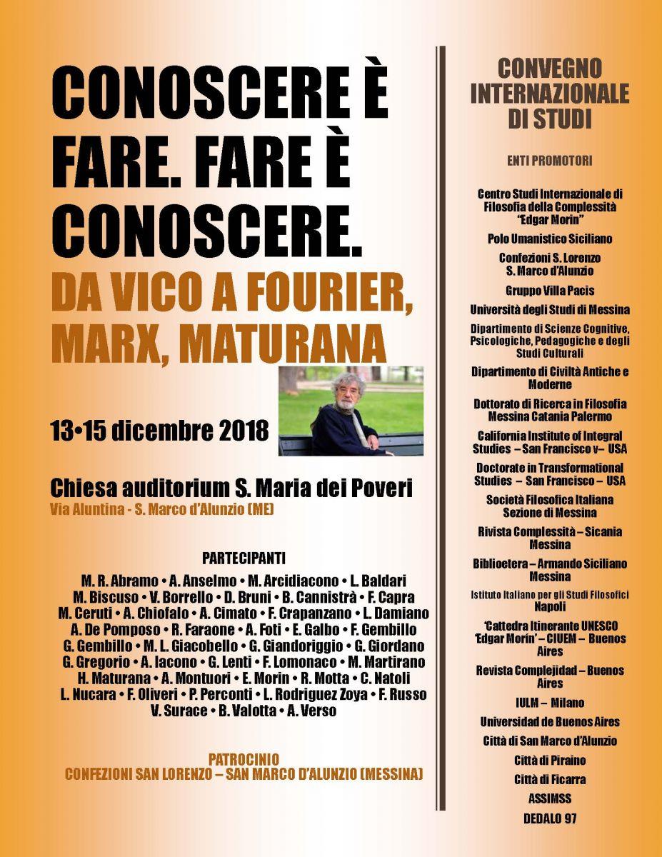 Sezione di Messina - Convegno Internazionale di Studi: Conoscere è fare. Fare è conoscere. Da Vico a Fourier, Marx, Maturana