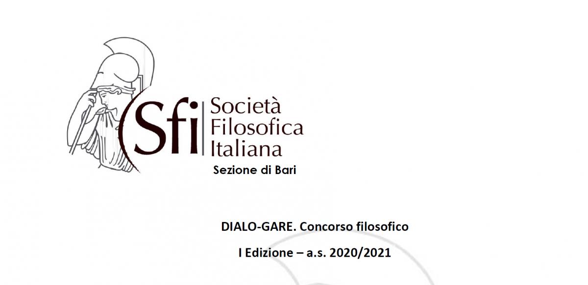 Sezione di Bari: DIALO-GARE - Concorso filosofico I Edizione – a.s. 2020/2021 - BANDO E REGOLAMENTO